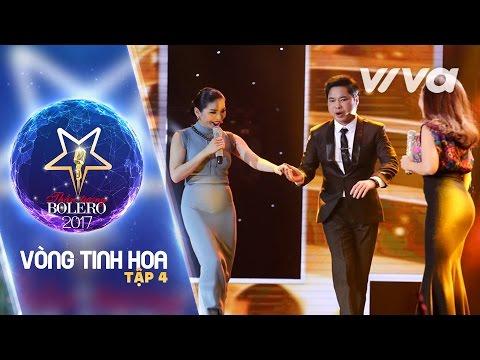 Tập 4 Full HD | Vòng Tinh Hoa | Thần Tượng Bolero 2017 | Mùa 2