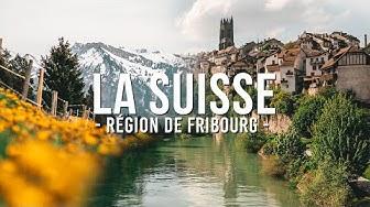 JE PARS À LA DÉCOUVERTE DE LA SUISSE (RÉGION DE FRIBOURG)