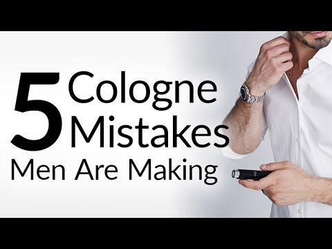 5 Cologne Mistakes Men Make | Right Vs Wrong Fragrance Tips | Choosing The Perfect Scent