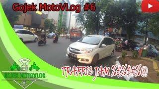 Gojek MotoVLog #6 | Traffic Jam PLUS PLUS (plus ujan2an berdua customer cantik)
