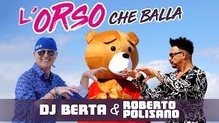 Balli di gruppo 2019 - L'ORSO CHE BALLA - Roberto Polisano & DJ Berta line dance