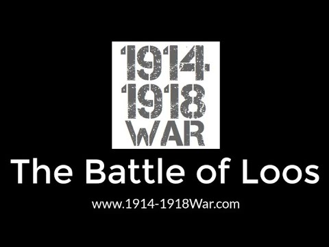 1914-1918 War - The Battle of Loos 1915