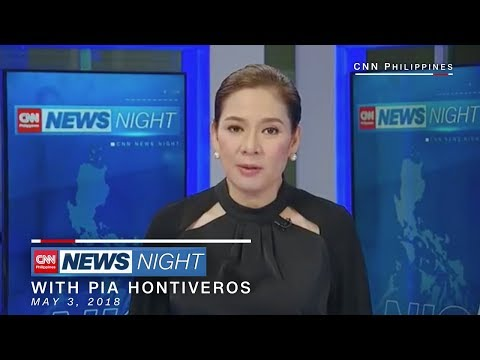 CNN Philippines: 'News Night' in 10 Minutes [May 3, 2018]