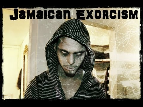 """A Jamaican Exorcism"""