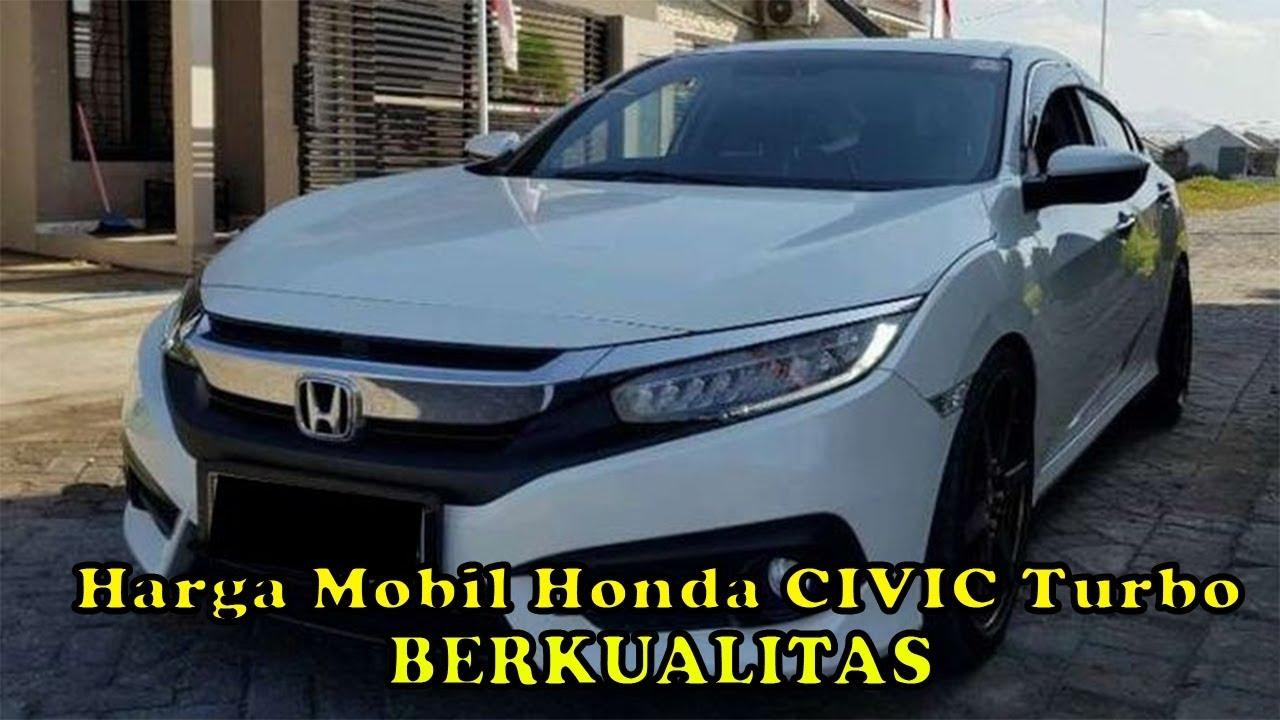 Kekurangan Harga Mobil Bekas Honda Civic Murah Berkualitas