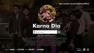 Vernandez - Karna Dia (Official Audio Video)