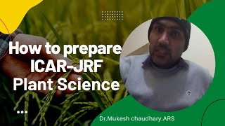 Meet 1st Ranker of ICAR-JRF,Plant Science,2012, Dr.Mukesh chaudhary.