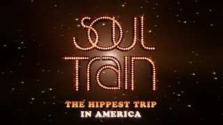 soul train the hippest trip in america