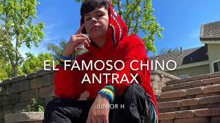 (LETRA) El Famoso Chino Antrax-Junior H [2020]