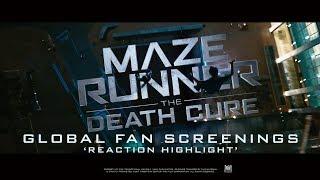 Maze Runner: The Death Cure [Global Fan Screenings | Reaction Highlight in HD (1080p)]