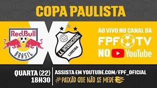 Red Bull 0 x 0 Inter de Limeira - Copa Paulista 2018