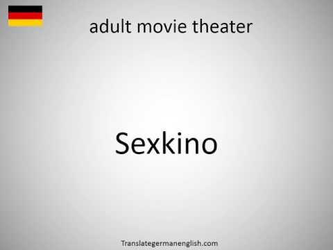 How to say adult movie theater in German?