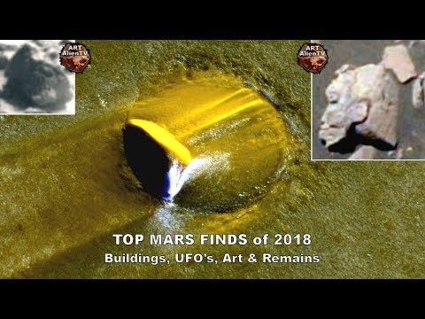 👽 TOP MARS FINDS of 2018 - Buildings, UFO's, Art & Remains -