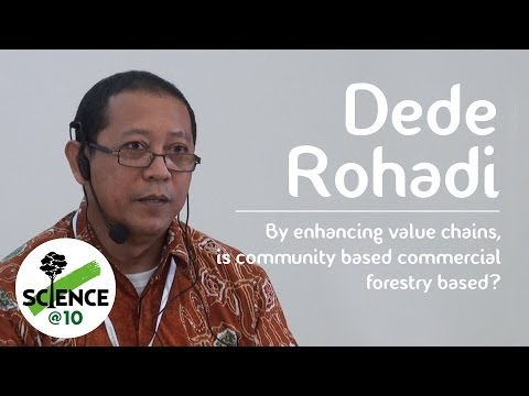 CIFOR's Science@10 – Dede Rohadi on improving community based commercial forestry