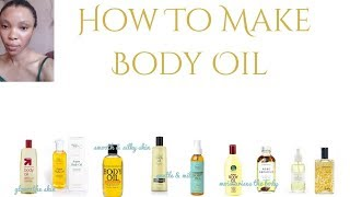 How To Make Body Oils | Body Oils | Body Oils Suitable For Different Skin Type