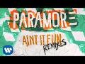 Paramore - Ain't It Fun (Kye Kye Remix)