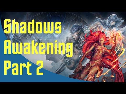 Shadows: Awakening - Part 2  