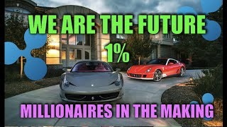 WATCH THIS IF YOU BELIVE YOU ARE A FUTURE MILLIONAIRE!! XRP WILL MAKE US RICH!!!