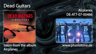 Dead Guitars - Airplanes