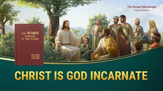 "Gospel Movie Clip ""The Gospel Messenger"" (2) - Christ Is God Incarnate"