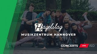 CONCERTS LIVE ISO | Hagelslag Live aus dem Musikzentrum Hannover