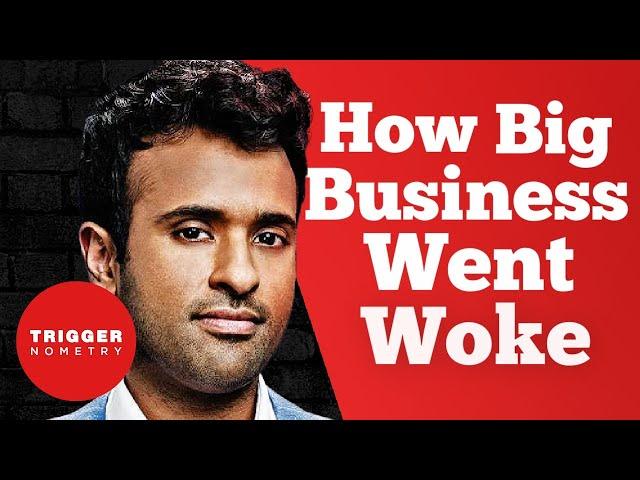 How Big Business Went Woke - Vivek Ramaswamy