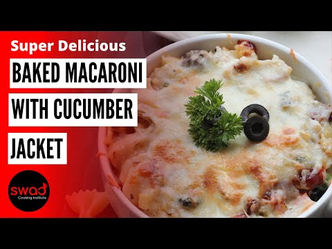 baked-macaroni-with-cucumber-jacket-|-baked-macaroni-|-मैकरोनी-बनाने-की-विधि-|-kid's-lunchbox-recipe