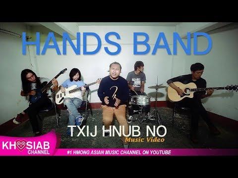 Hands - Txij Hnub No [Official Video]