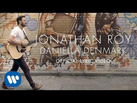 Jonathan Roy - Daniella Denmark - Official Lyric Video