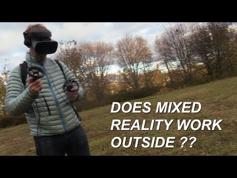 Does The Samsung Odyssey Mixed Reality Headset Work Outside ?