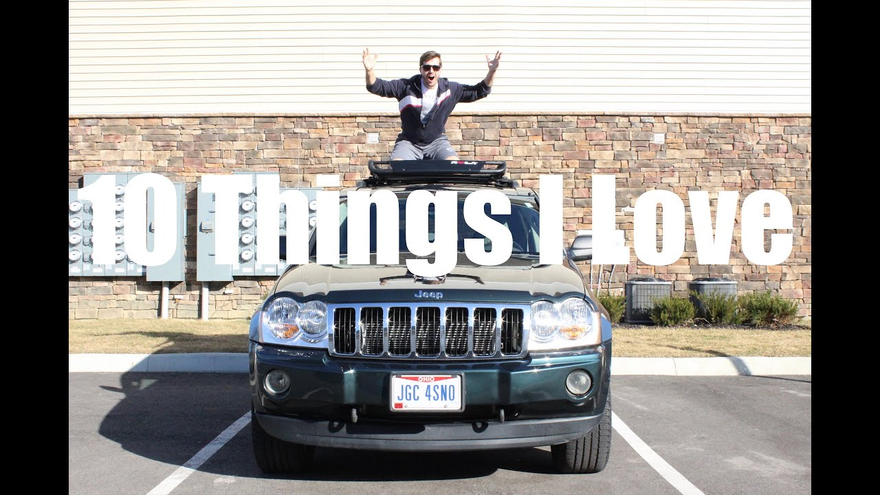 10 Things I About My Jeep Grand Cherokee! - YouTube