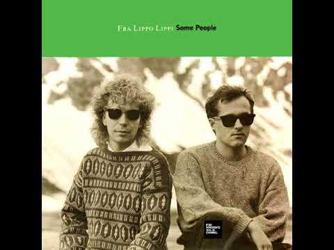 Fra Lippo Lippi - Some People (LYRICS)