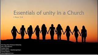 Essentials of unity in a Church - 1 Peter 3:8