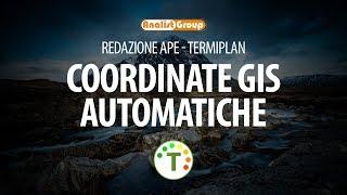 Selezione automatica delle coordinate GIS - Google API Key TermiPlan