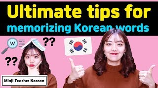 7 tips for memorizing Korean words fast, easily and effectively!!
