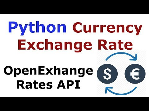 Python Currency Exchange Rate With OpenExchangeRates API | Currency Conversion