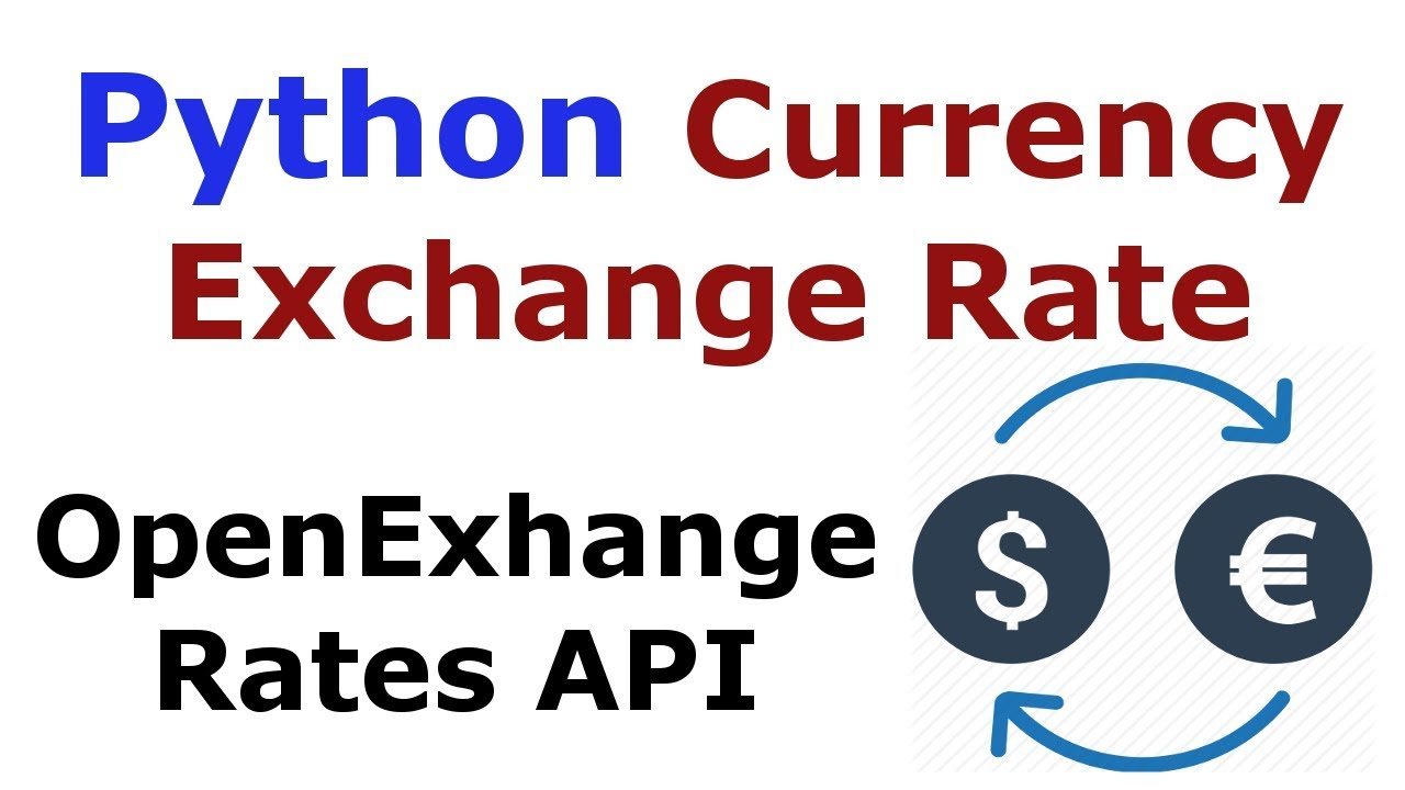 Python Currency Exchange Rate With