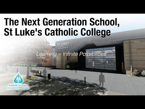The Next Generation School, St Luke's Catholic College