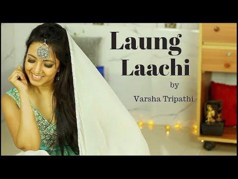 Laung Laachi Title Song | Female Cover | Varsha Tripathi | Latest Punjabi Movie 2018