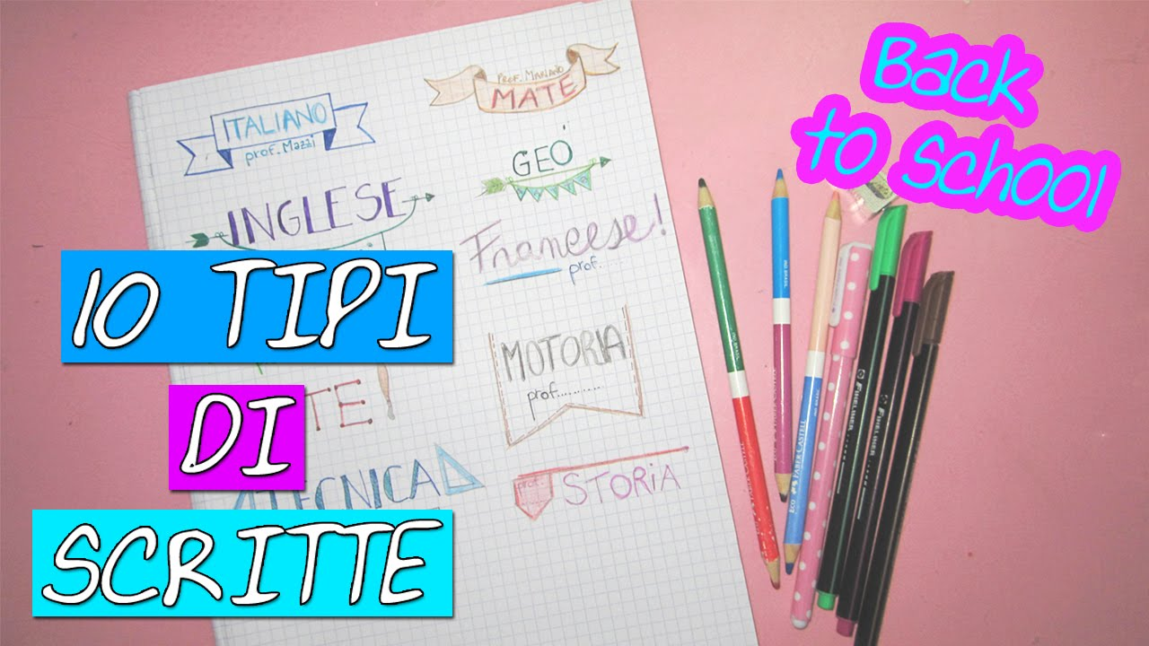 10 Tipi Di Scritte Per Decorare I Quaderni Back To School Collab Maryan Channel