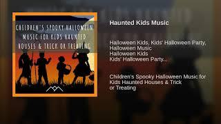 Haunted Kids Music