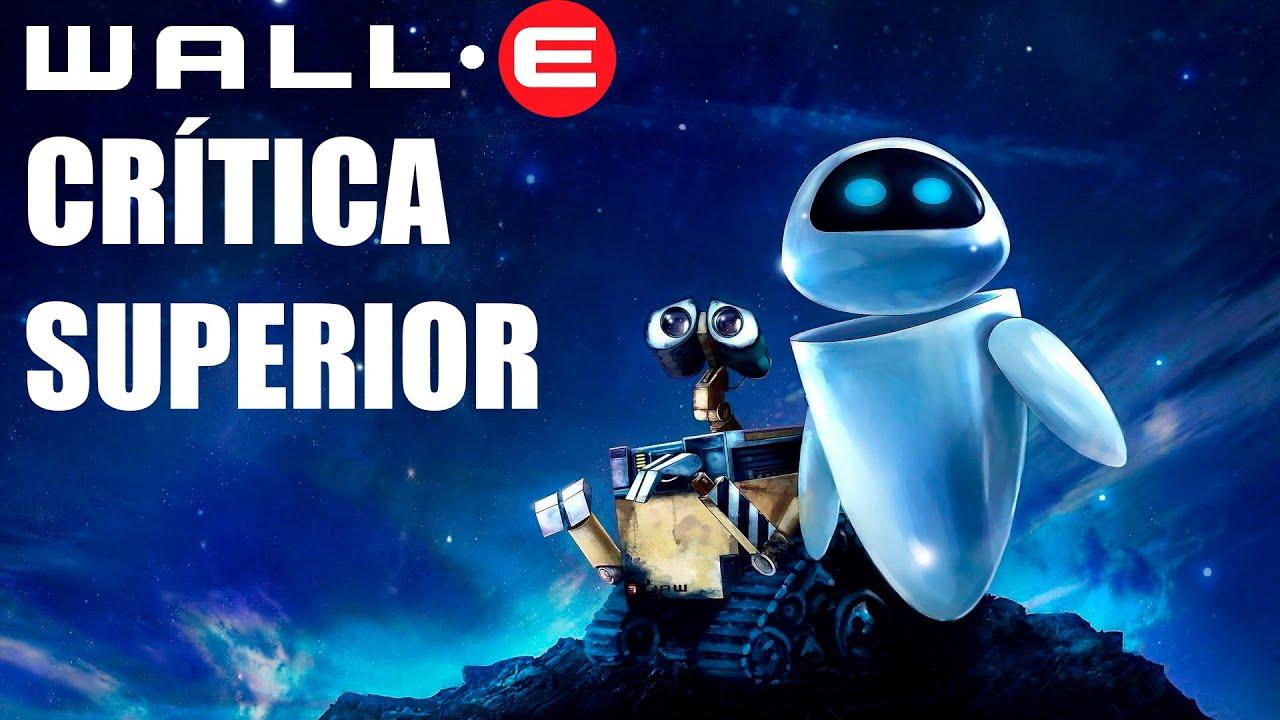 CRÍTICA SUPERIOR DE WALL-E: EL VIDEOJUEGO