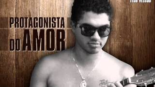Teco Veloso - Protagonista do Amor (voz: Kauan Elias)
