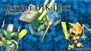 Yu-Gi-Oh! Deskbot OTK Deck August 2018 Budget! Who needs Cyber Dragons!