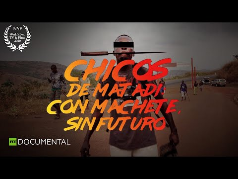 Chicos de Matadi: con machete, sin futuro - Documental de RT