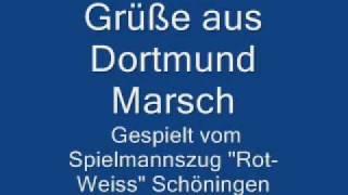 """Spielmannszug ,,Rot-Weiss"""" Schöningen - Grüße aus Dortmund Marsch"""