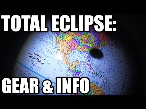 US Total Solar Eclipse- 8/21/17- Gear and Info   EpicReviewGuys