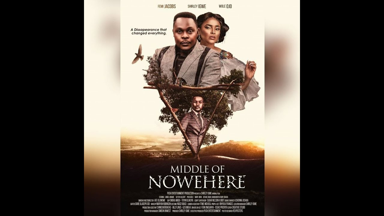 Download MIDDLE OF NOWHERE full movie Shirley Igwe Movies / Femi Jacobs