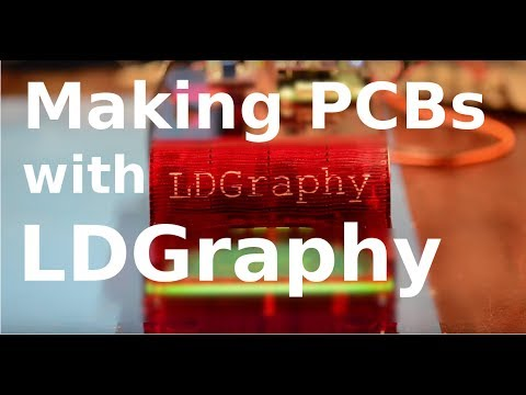 Making PCBs with LDGraphy