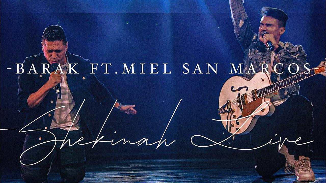 Download Barak - SHEKINAH (ft. Miel San Marcos)